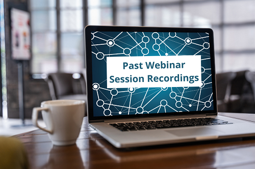 Past Webinar Session Recordings Image