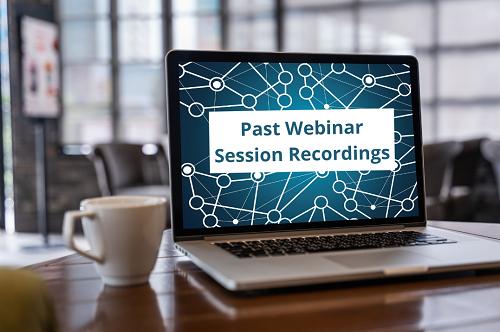 Past Webinar Session Recordings